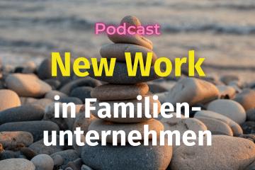 """Titelbild zum Artikel """"New Work in Familienunternehmen"""""""